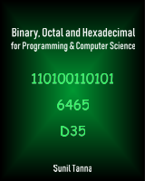 Binary, Octal and Hexadecimal for Programming & Computer Science