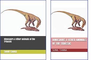 Dinosaurs and Other Animals of the Triassic
