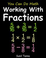 You Can Do Math: Teach Your Kids Fractions