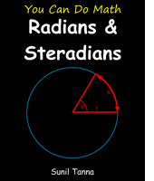 You Can Do Math: Radians and Steradians